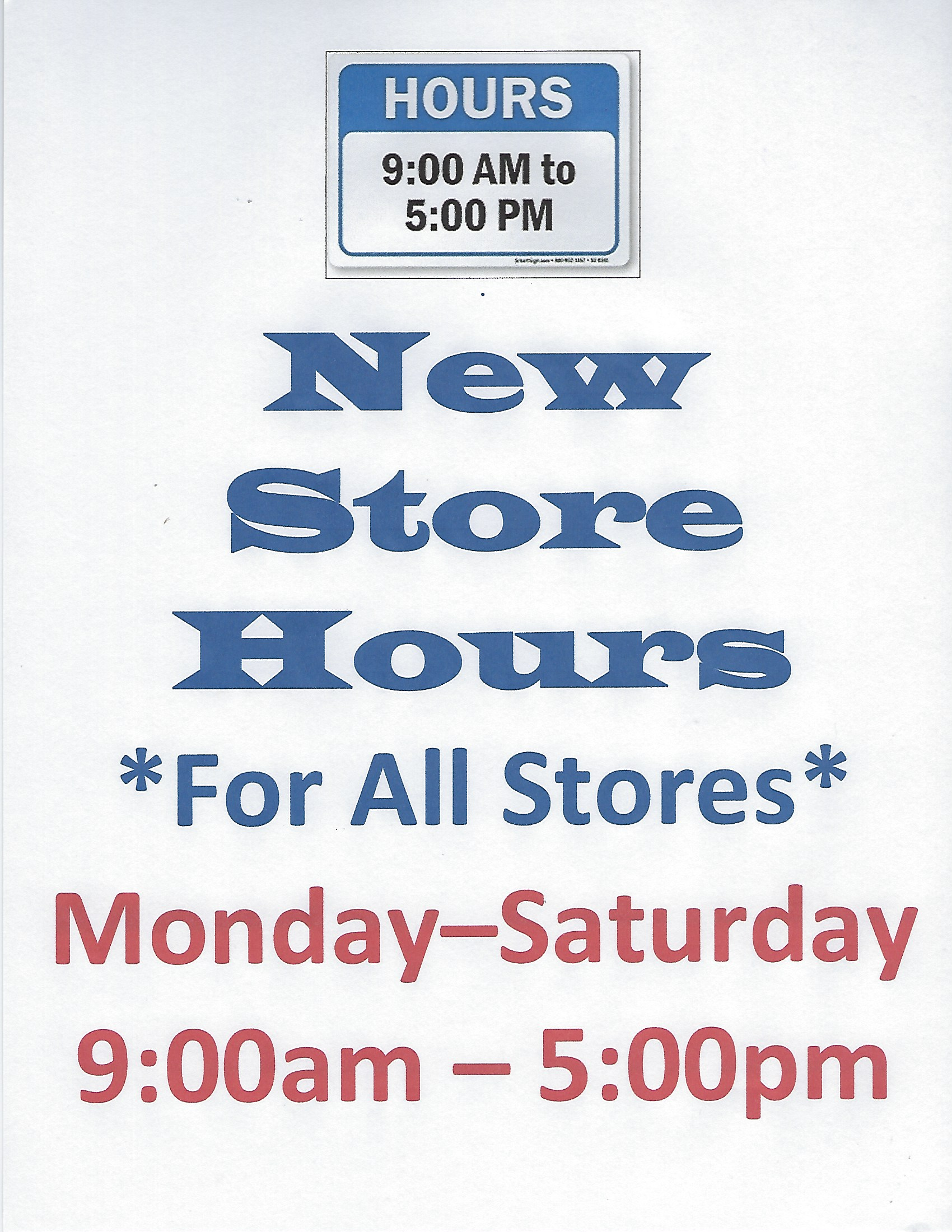 Store hours: Monday through Saturday 9am-5pm